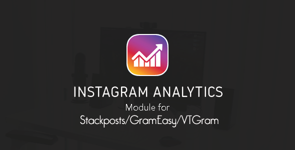 Instagram Analytics Module For StackpostsGrameasyVTGram Extended Version
