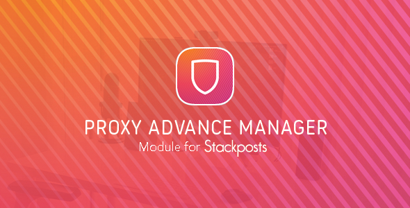 Proxy Advance Manager Module for Stackposts/GramEasy