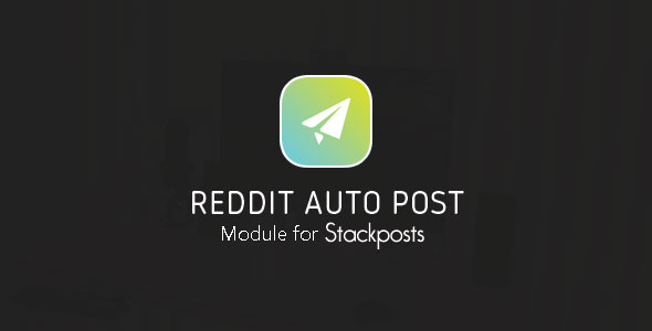Reddit Auto Post Module for Stackposts
