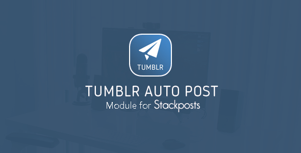 Tumblr Auto Post Module for Stackposts