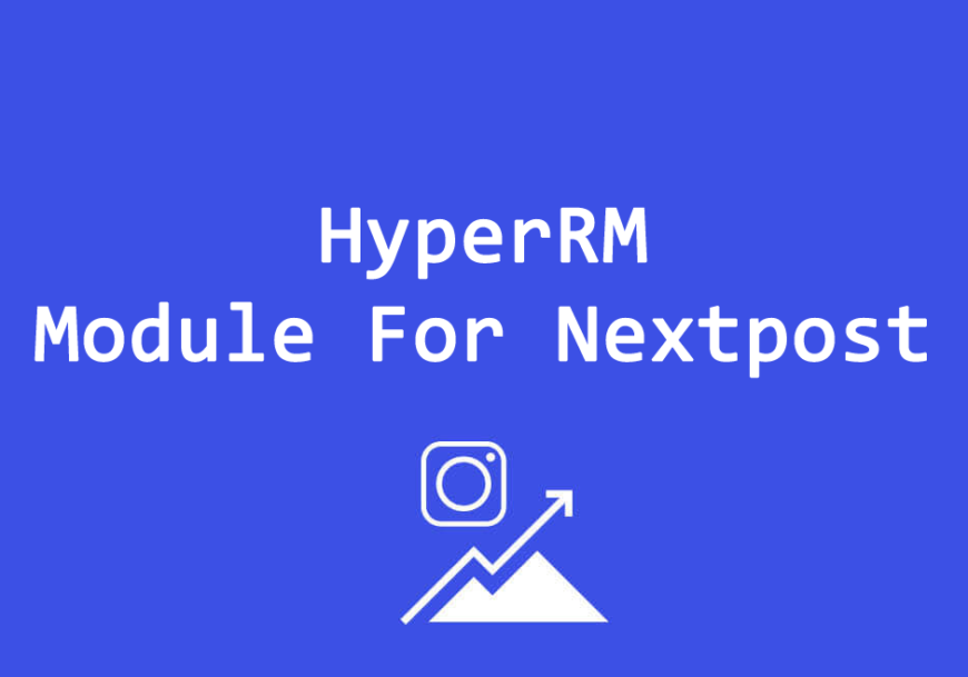 HyperRM Module For Nextpost