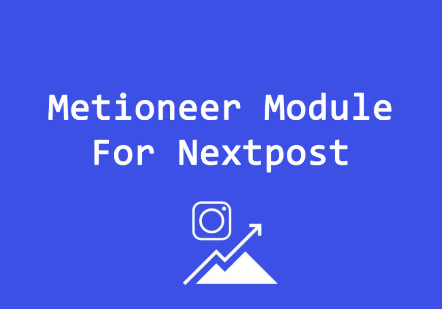 Metioneer Module For Nextpost