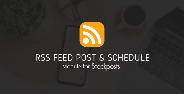 Rss Feed Post & Schedule Module For Stackposts