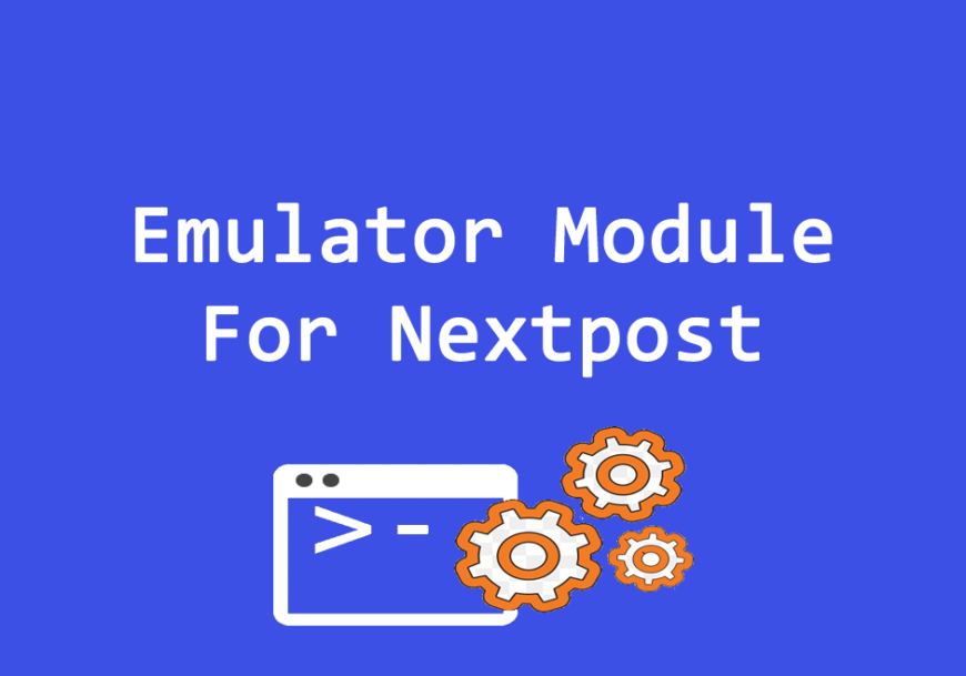 Emulator Module For Nextpost
